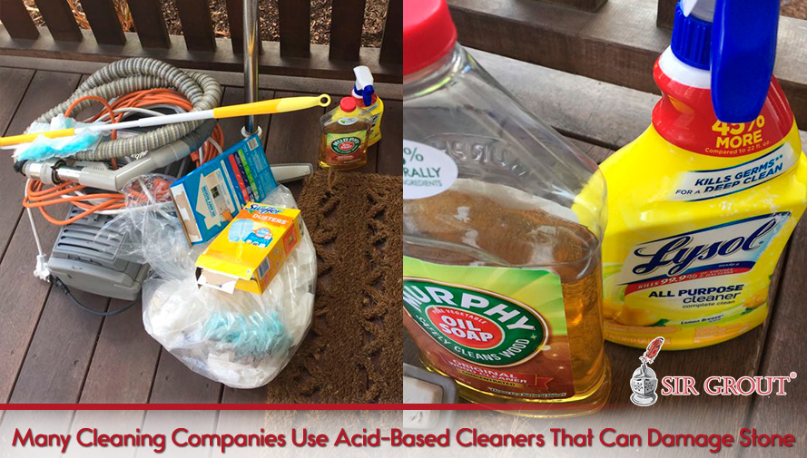 Many Cleaning Companies Use Citric, Acid-Based Cleaners That Can Damage Stone